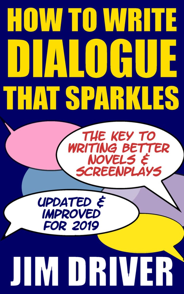 Cover of How to Write Dialogue That Sparkles by Jim Driver